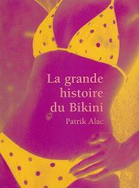 La grande histoire du bikini