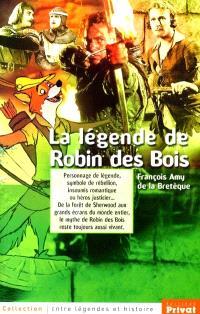 La légende de Robin des bois