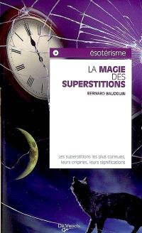 La magie des superstitions