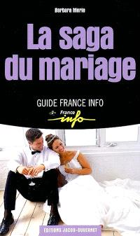 La saga du mariage