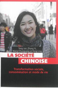 La société chinoise : transformation sociale, consommation et mode de vie