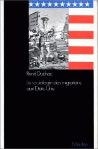 La Sociologie des migrations aux Etats-Unis