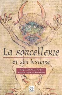 La sorcellerie et son histoire