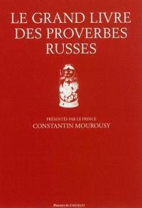 Le grand livre des proverbes russes