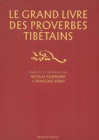Le grand livre des proverbes tibétains
