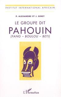 Le groupe dit Pahouin : Fang, Boulou, Beti