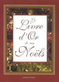 Le livre d'or de mes Noëls