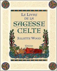 Le livre de la sagesse celte