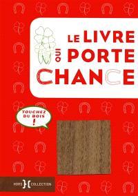 Le livre qui porte chance