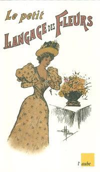 Le petit langage des fleurs