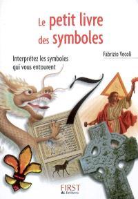 Le petit livre des symboles : interprétez les symboles qui vous entourent
