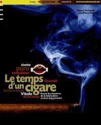 Le temps d'un cigare