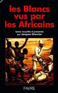 Les Blancs vus par les Africains