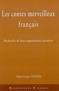 Les contes merveilleux français : recherche de leurs organisations narratives