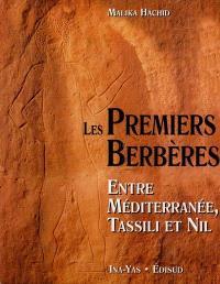 Les premiers Berbères : entre Méditerranée, Tassili et Nil