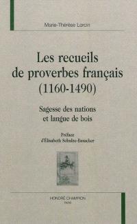 Les recueils de proverbes français (1160-1490) : sagesse des nations et langue de bois