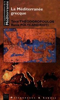 Les représentations de la Méditerranée. Volume 6, La Méditerranée grecque