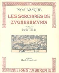 Les sorcières de Zugarramurdi : Pays basque