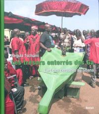 Les trésors enterrés des Ga : l'art des cercueils au Ghana