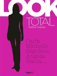 Look total : Carla, Michelle, Ségolène, Angela, Rania...