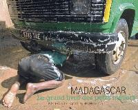 Madagascar : le grand livre des petits métiers = portraits of daily life professions