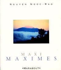 Maxi maximes