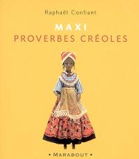 Maxi proverbes créoles