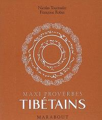 Maxi proverbes tibétains