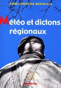 Météo et dictons régionaux