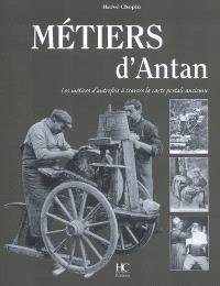 Métiers d'antan : les métiers d'autrefois à travers la carte postale ancienne