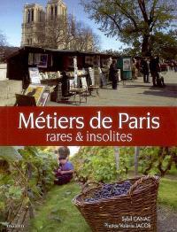 Métiers de Paris rares & insolites
