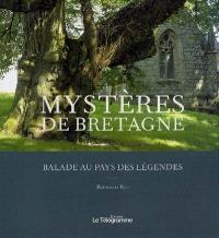 Mystères de Bretagne : balade au pays des légendes