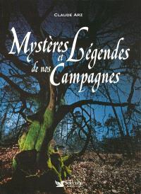 Mystères et légendes de nos campagnes