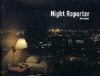 Night reporter