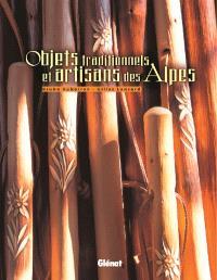 Objets traditionnels et artisans des Alpes