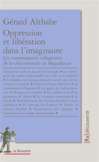 Oppression et libération dans l'imaginaire : les communautés villageoises de la côte orientale de Madagascar