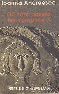 Où sont passés les vampires ?
