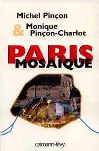 Paris mosaïque : promenades urbaines