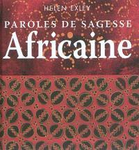 Paroles de sagesse africaine