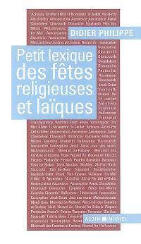Petit lexique des fêtes religieuses et laïques