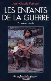 Poussières de vie. Volume 2, Les Enfants de la guerre