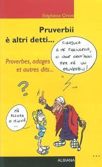 Proverbii è altri detti... = Proverbes, adages et autres dits...