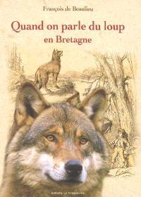 Quand on parle du loup en Bretagne