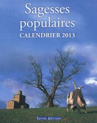 Sagesses populaires : calendrier 2013