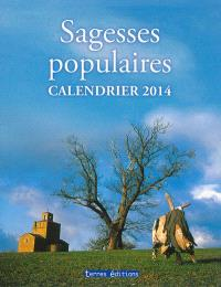 Sagesses populaires : calendrier 2014