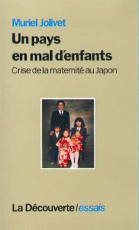 Un Pays en mal d'enfants : crise de la maternité au Japon