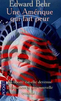 Une Amérique qui fait peur