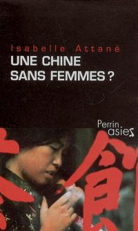 Une Chine sans femmes