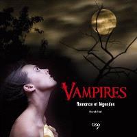 Vampires : légende et romance