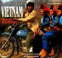 Vietnam : au pays des routes contraires